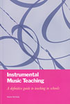 Instrumental Music Teaching by Marie McNally